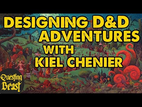 Designing D&D Adventures with Kiel Chenier: Old School Academy Ep. 4