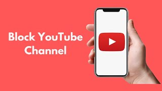 How to Block a YouTube Channel UPDATED 100% WORKING