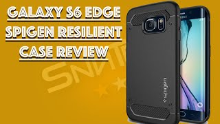Galaxy S6 Edge - Spigen Resilient Case review