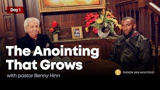 The  Anointing That Grows - Prophet Passion Java with Pastor Benny Hinn