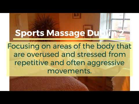 Sports Massage Dublin 2 - Now Available At Dublin Wellness Centre
