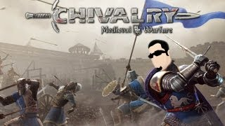 Lets Play - Chivalry Medieval Warfare - Part 13 - Did you hear the gurgle on that guy!