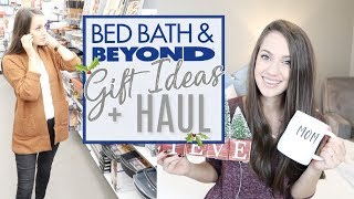 Christmas Gift Ideas 2018 | Bed Bath And Beyond Haul