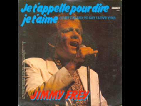 Jimmy Frey - Je t'appelle pour dire je t'aime (1984)