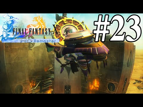 THE TRUTH ABOUT SUMMONERS | Final Fantasy X HD - Part 23 | H