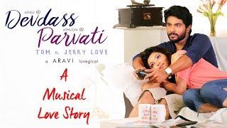 Devdass Parvati - A Musical Love Story | Aravi | D.M.Udhaya Kumar | SS Music Audio