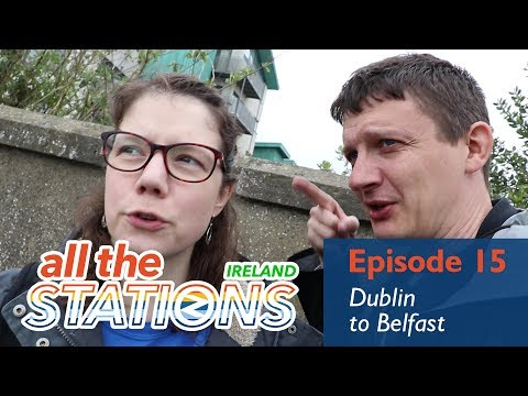 Youtube Hardly Ever Points Out When You're Wrong - Episode 15, 8th April - Dublin To Belfast