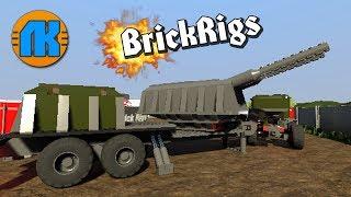 ТЯЖЕЛАЯ АРТИЛЛЕРИЙСКАЯ УСТАНОВКА В Brick Rigs \ СКАЧАТЬ БРИК РИГС !!!