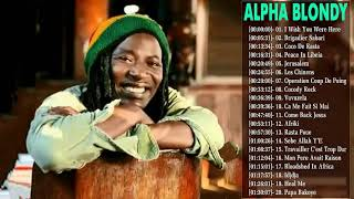 Best Of Alpha Blondy - Alpha Blondy Greatest Hits Full Album - Alpha Blondy Top Hits