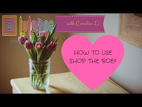 Shop the Roe's all you need to know...making Lularoe consult