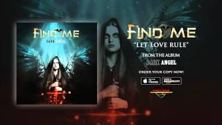 Find Me - Let Love Rule (Official Audio)