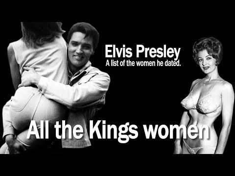 Elvis and the women he dated