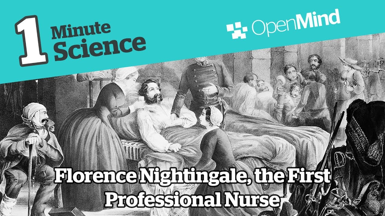 Florence Nightingale The First Professional Nurse Openmind