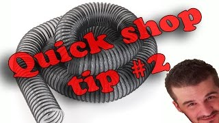 Tip #2: Dust Collection Hose