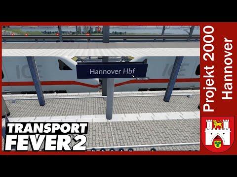 Transport Fever 2 [003] / Hannover Hauptbahnhof / Projekt 2000 Hannover