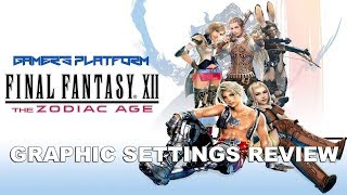 FINAL FANTASY XII GRAPHIC SETTINGS | Final Fantasy XII: The Zodiac Age