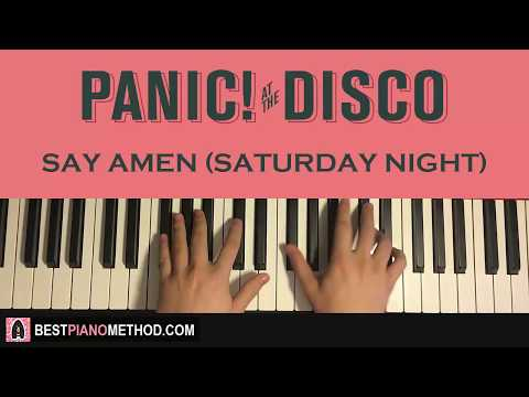 HOW TO PLAY - Panic! At The Disco - Say Amen (Saturday Night) (Piano Tutorial Lesson)