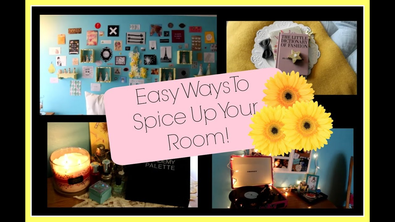 easy ways to spice up your room youtube