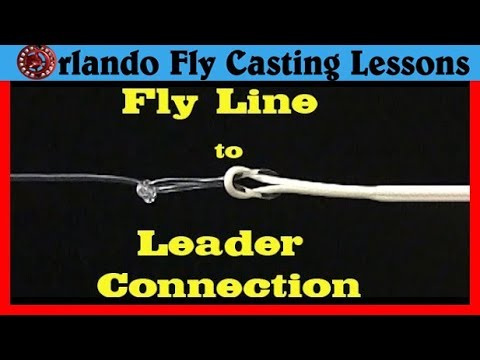 How to attach the leader to your fly fishing line - YouTube