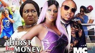 Thirst For Money Season 1&2 (Ebere Okaro/Destiny Etiko) 2019 Latest Nigerian Nollywood Movie