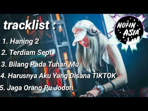 dj-nofin-asia-terbaru-2019---haning-2-remix-full-slow-bass
