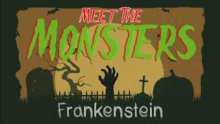 Meet Frankenstein's Monster | Meet The Monsters