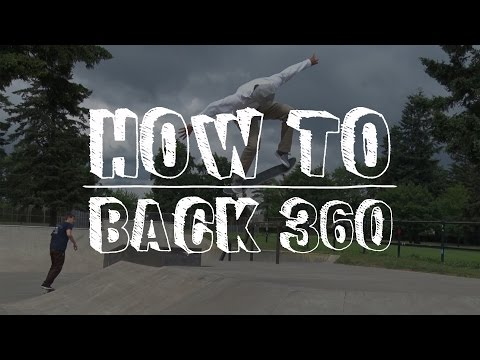 How to Skateboard: Backside 360 - Tactics.com