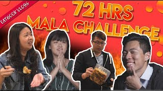 We Ate Nothing But MALA For 72 Hours! | 72 Hours Challenges | EP 1