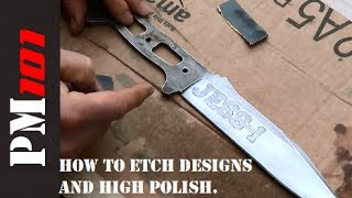 How To Etch Knives and High Polish Easily - Preparedmind101
