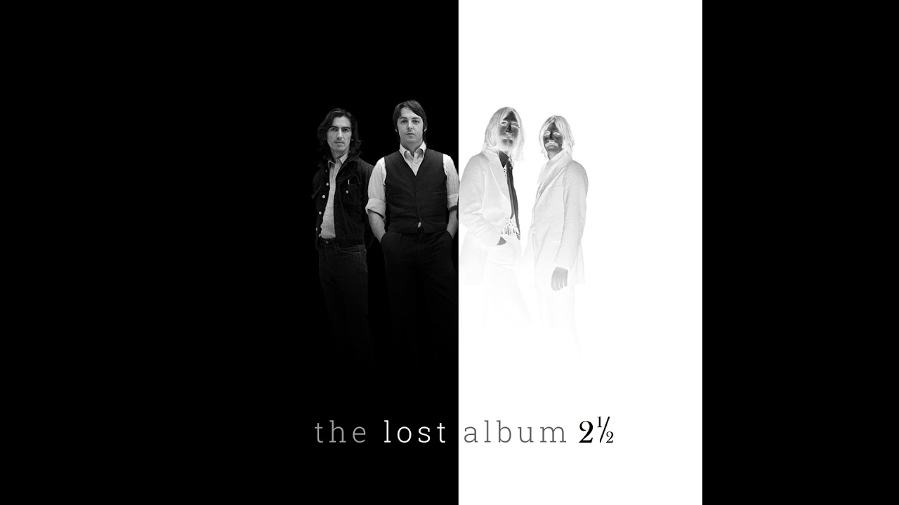 The Beatles - Fly -The Lost Album (Two and a Half) - 2019