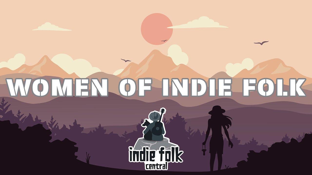Download Women of Indie Folk   Female Vocals (Vol. 2) Easy Listening