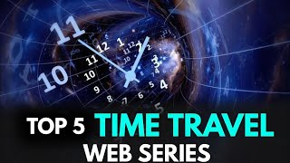 Top 5 Time Travel Web Series