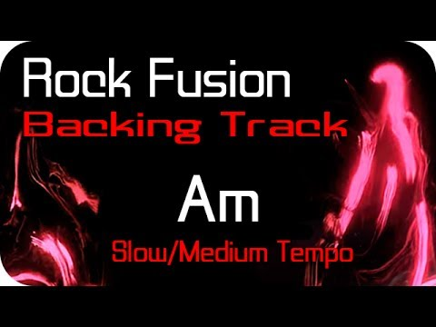 Am Rock Fusion Backing Track Slow/Medium Tempo