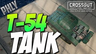 Crossout - RUSSIAN T-54 TANK VODKA FUELED (Crossout Gameplay)