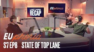 State of Top Lane   EUphoria   2021 LEC Spring S7 EP8