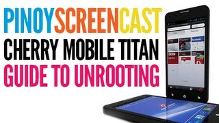 Cherry Mobile Titan (w500) Unrooting Tutorial [Tagalog]