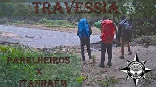 MAD #09 - Travessia Parelheiros X Itanhaém   Trekking, camping e aventura.