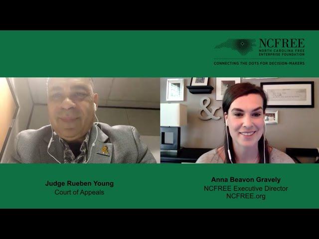 NCFREE Judicial Interview - Judge Reuben Young - Court of Appeals Seat 7