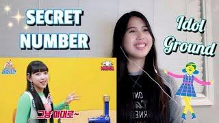 SECRET NUMBER (시크릿넘버) - IDOL GROUND Ep.7 | Reaction Video