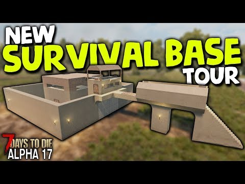 NEW SURVIVAL BASE TOUR! Hardcore Survival in Alpha  - # |  Days to Die ( Alpha )