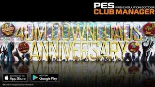 AWESOME!!! PES CLUB MANAGER ANNIVERSARY SCOUT Feat 40 Million Downloads