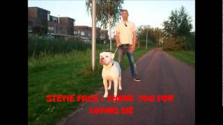 Stevie Face - Thank You For Loving Me (Big Stage Riddim)