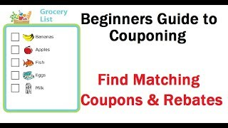 Groceries - Find Matching Printable Coupons \u0026 Rebates Beginners Guide