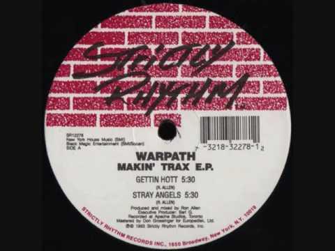 Warpath - Gettin Hott