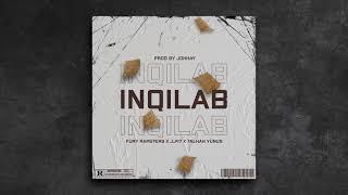 INQILAB - Shaikh | Mirza | Z4NE | JJ47 | Talhah Yunus (Prod. by Jokhay)