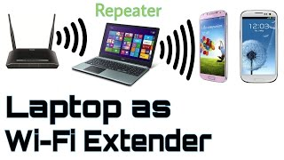 turn your laptop into a wifi repeater wifi extender hotspot