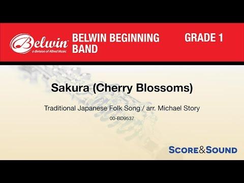 Sakura (Cherry Blossoms), arr. Michael Story – Score & Sound