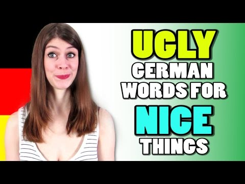 UGLY German Words For NICE THINGS