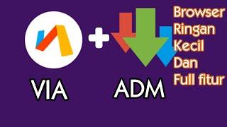 Browser Via+ADM Mod ( Ringan, Kecil, dan Full Fitur). screenshot 4