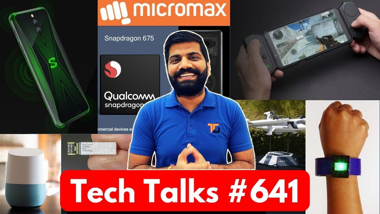 Tech Talks #641 - Black Shark 10GB RAM, Oppo PUBG Store, Snapdragon 675, OnePlus 6T Price
